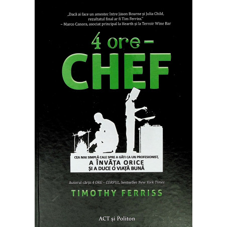 4 ore - Chef. Cea mai...