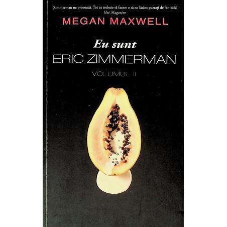 Eu sunt Eric Zimmerman,...