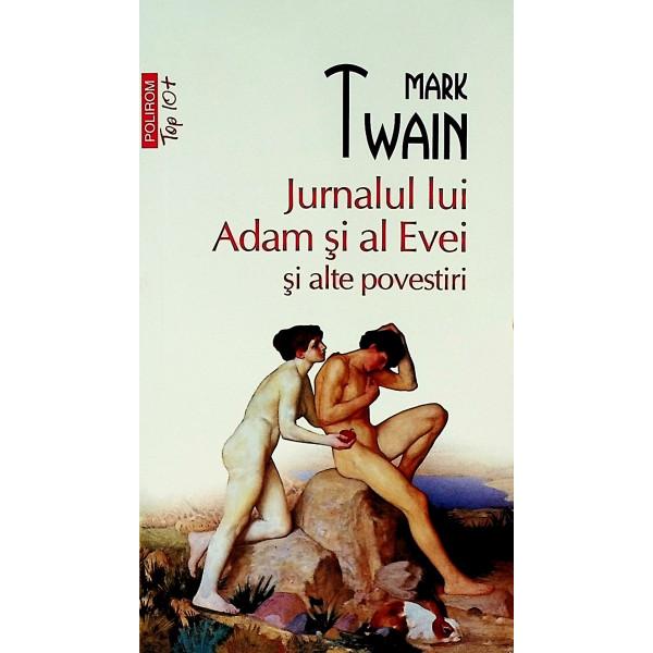 Jurnalul lui Adam si al Evei si alte povestiri