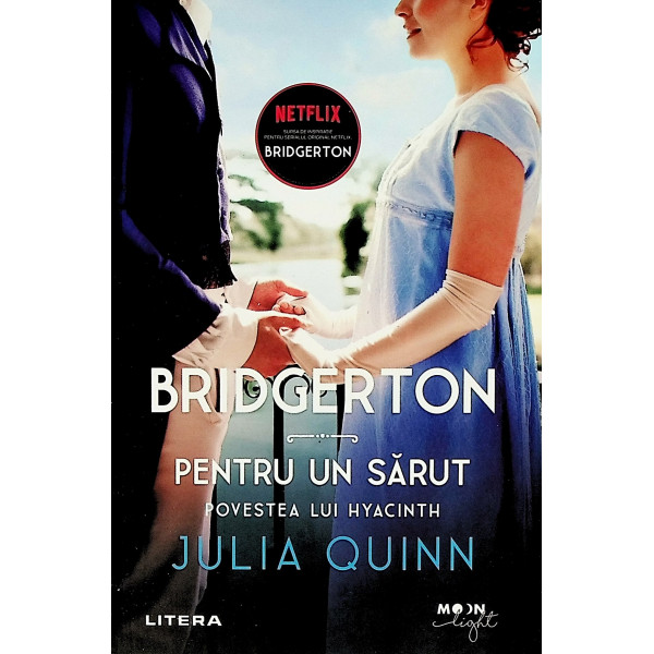 Bridgerton - Pentru un sarut. Povestea lui Hyacinth