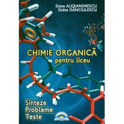 Chimie organica pentru liceu: sinteze, probleme, teste cu CD