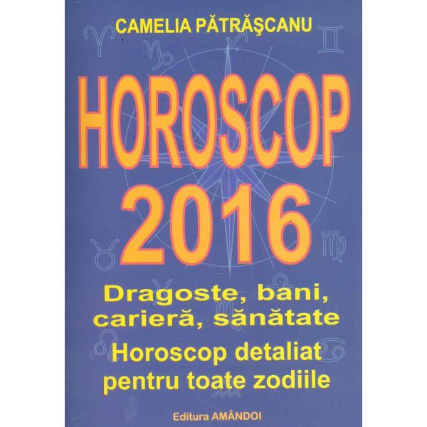 Horoscop 2016 - Dragoste, bani, cariera, sanatate. Horoscop detaliat pentru toate zodiile
