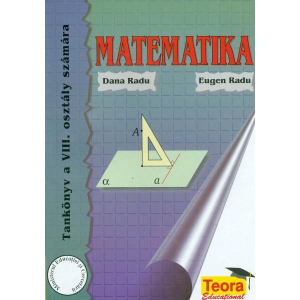 Matematika. Tankonyv a VIII-a, osztaly szamara