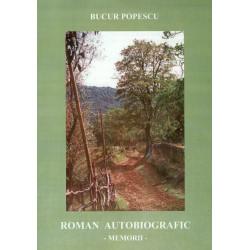 Memorii - Roman autobiografic
