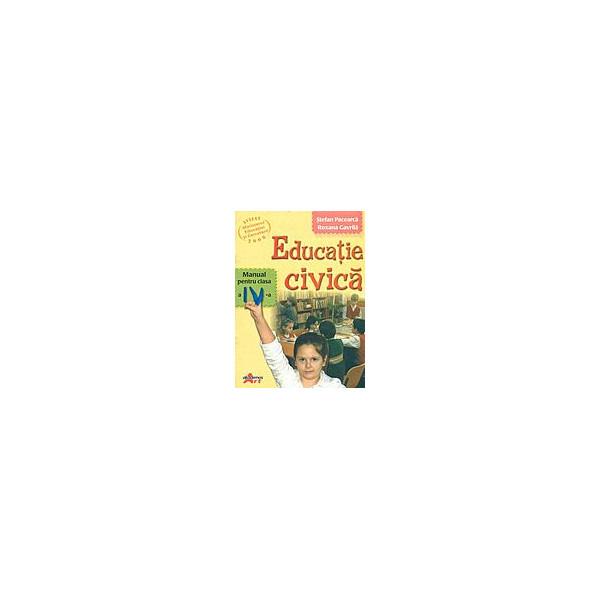 Educatie civica: manual pentru clasa a IV-a