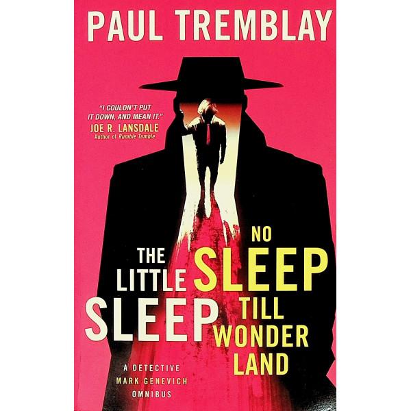 The Little Sleep and no Sleep Till Wonder Land