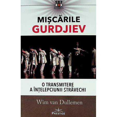 Miscarile Gurdjiev. O...