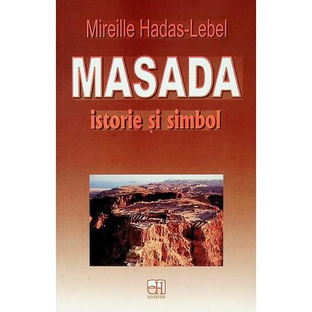 Masada. Istorie si simbol
