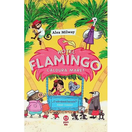 Hotel Flamingo - Caldura mare!