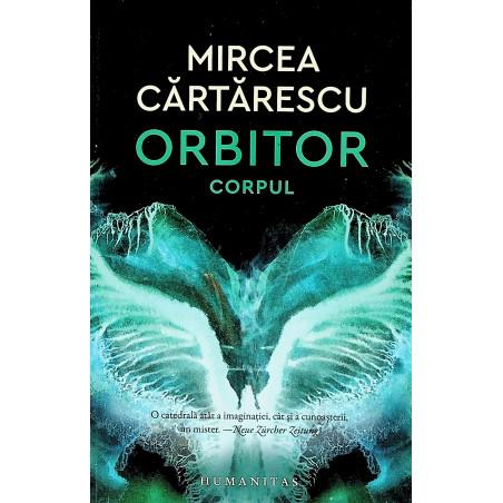 Orbitor, vol. II - Corpul